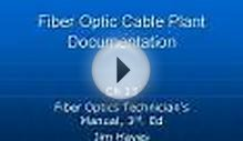 Fiber Optic Cable Plant Documentation