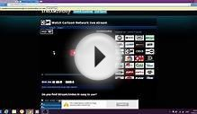 how to watch cable channel online for free CARTOON NETWORK ETC