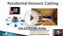 Residential Network Cabling Part 6 UTP Cable Testing